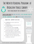 The Winter Reading Program at Bridgton Public Library runs from January 14th to February 22 Start at any point to earn fun prizes, vote on what color to dye Miss Samantha's hair, and enter a raffle for big prizes. How to Play: Journey to Ice Castle. For Every Day you read, color in a square on your Reading Calendar For every day you read, you will earn a turn to roll the Dice and move your player Roll the dice with Miss Samantha at the library If you land on a colored circle, you have to draw a challenge card and complete it to move forward Earn a prize when you pass the level markers and Earn a vote on what color Miss Samantha should dye the tips of her hair! (You do not need to land on the square) If you Make it to the Ice Castle, earn a raffle ticket to Try and win one of the Big Prizes! Contact Miss Samantha at: samanthaz.bridgtonlibrary@gmail.com OR 647-2472